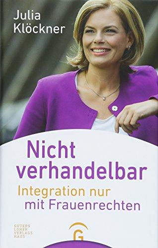 Nicht verhandelbar - Integration nur mit Frauenrechten