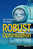 Robust Optimization: World′s Best Practices for Developing Winning Vehicles
