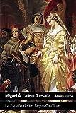 La España de los Reyes Católicos (El Libro De Bolsillo - Historia)