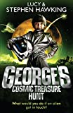 George's Cosmic Treasure Hunt (George's Secret Key to the Universe) by Lucy Hawking (2010-04-01)