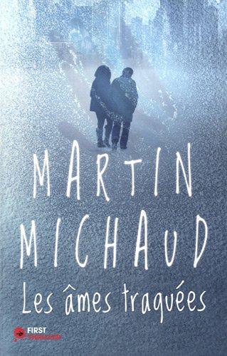 AMES TRAQUEES par MARTIN MICHAUD