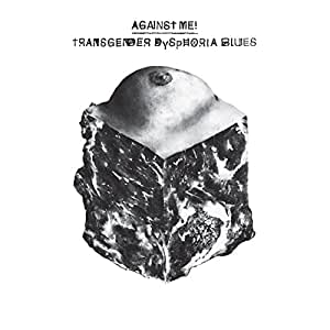 Transgender Dysphoria Blues [VINYL]