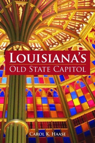 Louisiana's Old State Capitol (English Edition) -