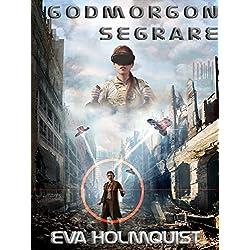 Godmorgon segrare (Swedish Edition)