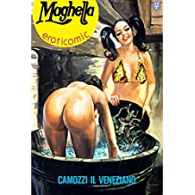 Camozzi il veneziano: Maghella 21