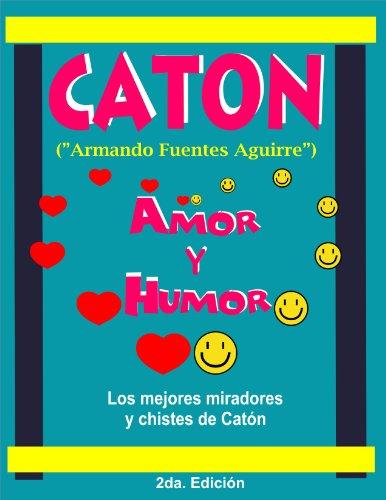 AMOR Y HUMOR (CATON) (AMOR Y HUMOR (CATON )  nº 1) por ARMANDO FUENTES AGUIRRE