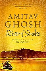 River of Smoke: Ibis Trilogy Book 2