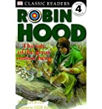 [ Robin Hood: The Tale Of The Great Outlaw Hero (Dk Classic Readers Level 4 (Paperback)) ] By Bull, Angela (Author) [ Feb - 2000 ] [ Paperback ]