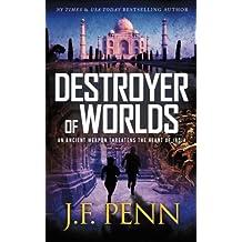 Destroyer of Worlds (ARKANE) (Volume 8) by J F Penn (2016-04-07)