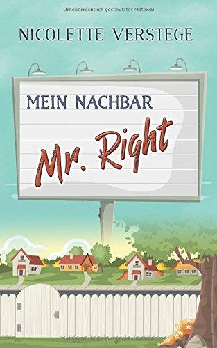 Buchseite und Rezensionen zu 'Mein Nachbar - Mr. Right' von Nicolette Verstege