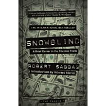 Snowblind: A Brief Career in the Cocaine Trade (Canons)