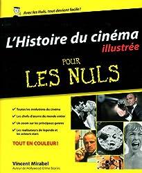 L'Histoire du cinéma illustrée pour les Nuls