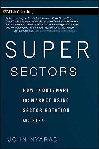 o Outsmart the Market Using Sector Rotation and ETFs (Wiley Trading Book 468) (English Edition) ()