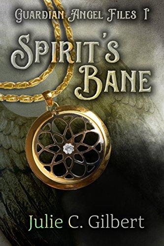 Spirit's Bane (Guardian Angel Files Book 1) (English Edition)