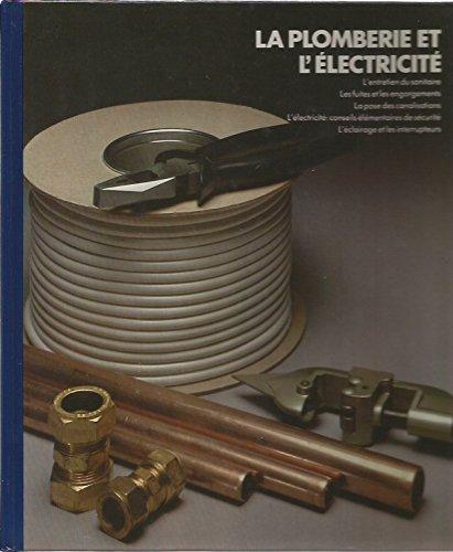 La Plomberie et l'électricité
