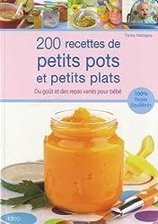 200 recettes de petits pots et petits plats pour bébé