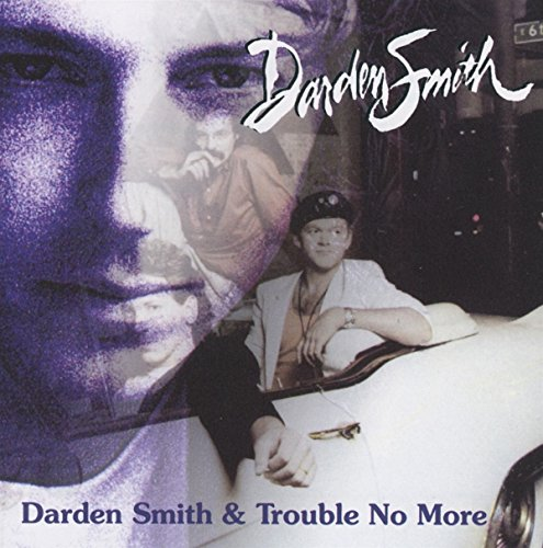darden-smith-trouble-no-more-2cd