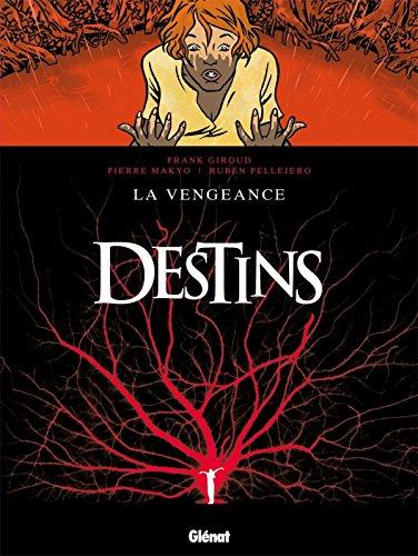 Destins - Tome 13: La Vengeance