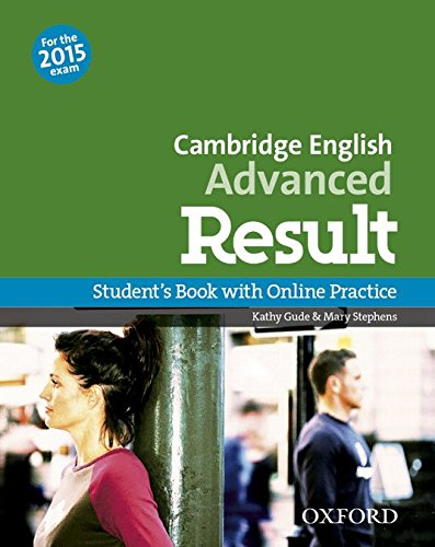 Cambridge English: Advanced Result: CAE 2015 advenced result. Student's book-Skills practice online-Test online. Per le Scuole superiori. Con espansione online