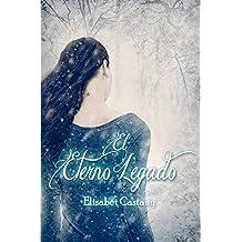 El eterno legado: Volume 1 (La hija de la Sacerdotisa)