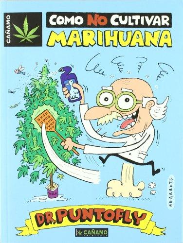 Como no cultivar marihuana