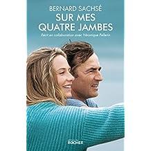 Sur mes quatre jambes: Le livre qui a inspiré le film En équilibre