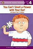 [You Can't Smell a Flower with Your Ear!] (By: Joanna Cole) [published: May, 1994]