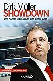Showdown: Der Kampf um Europa und unser Geld - Dirk Müller