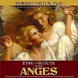 Etre à l'écoute de vos anges - Livre audio 2 CD