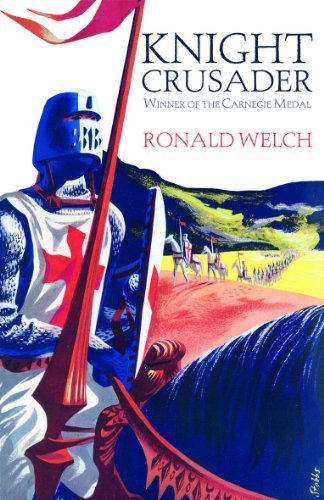 Knight Crusader by Ronald Welch (2013-04-04)