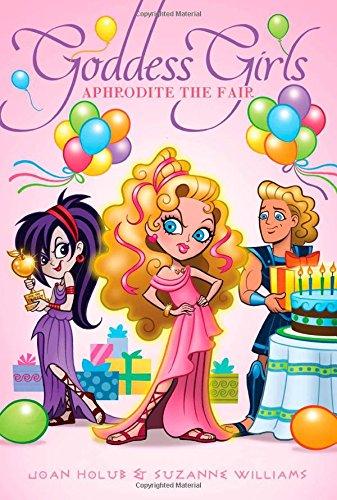 Aphrodite the Fair (Goddess Girls (Paperback))