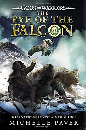 The Eye of the Falcon (Gods and Warriors)
