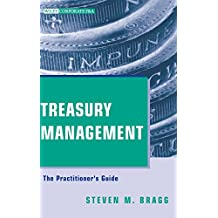 Treasury Management: The Practitioner's Guide (Wiley Corporate F&A (Unnumbered))