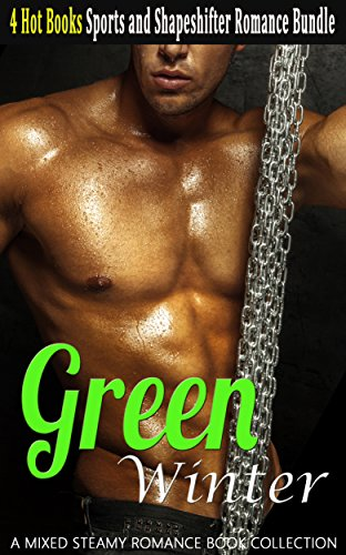 GREEN WINTER: SPORTS AND SHAPE SHIFTER ROMANCE BUNDLE (A MIXED STEAMY ROMANCE BOOK COLLECTION) REVIEWS