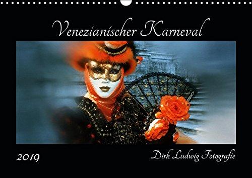 Venezianischer Karneval (Wandkalender 2019 DIN A3 ()
