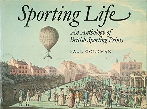 SPORTING LIFE: ANTHOLOGY OF BRITISH SPORTING PRINTS