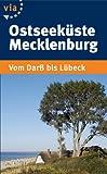 Ostseek�ste Mecklenburg: Vom Dar� bis L�beck