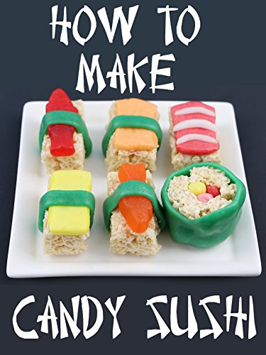 How to Make Candy Sushi [OV]