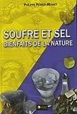 Soufre et sel - Bienfaits de la nature
