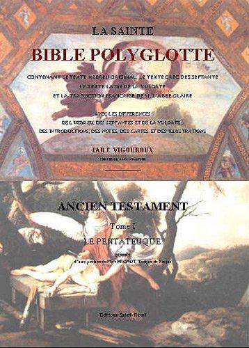 La Sainte Bible polyglotte : En 13 volumes