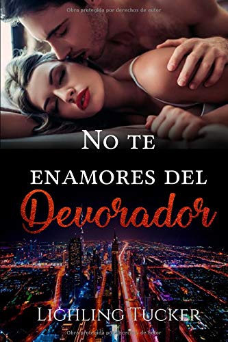 No te enamores del Devorador por Lighling Tucker
