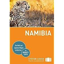 Stefan Loose Reiseführer Namibia: mit Downloads aller Karten (Stefan Loose Travel Handbücher E-Book)