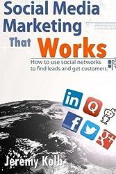 Social Media Marketing that Works by Jeremy M. Kolb (2014-04-28)