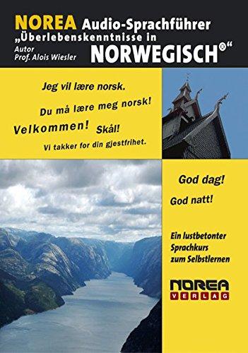 NOREA Audio-Sprachführer: Überlebenskenntnisse in Norwegisch. 1 Audio-CD mit Begleitbuch. Ein...