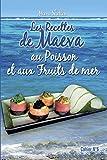 Telecharger Livres Les recettes de Maeva au poisson et aux fruits de mers (PDF,EPUB,MOBI) gratuits en Francaise