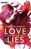 Love & Lies: Alles ist erlaubt - Roman (Love&Lies-Serie, Band 1)
