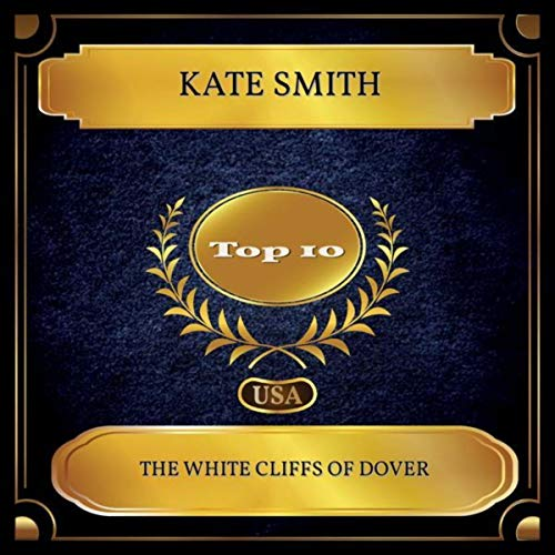 The White Cliffs Of Dover (Billboard Hot 100 - No. 09) (Dover Smith)