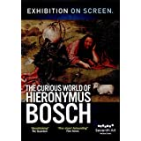 Exhibition on Screen: Curious World of Hieronymus Bosch