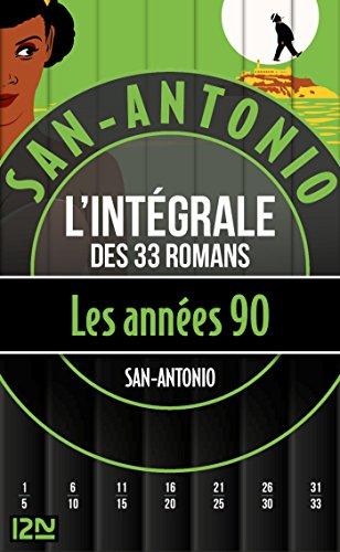 San-Antonio Les années 1990 par SAN-ANTONIO