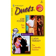 Say Yes & The Cinderella Solution (Duets) by Lori Foster (2000-04-05)